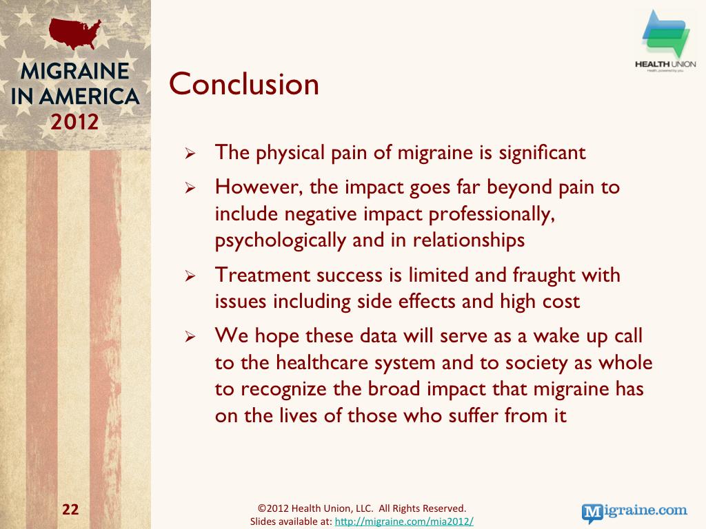Migraine in America 2012 : Conclusion
