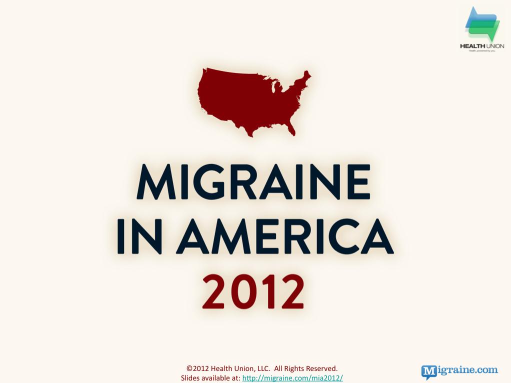2012 Migraine in America Study Results