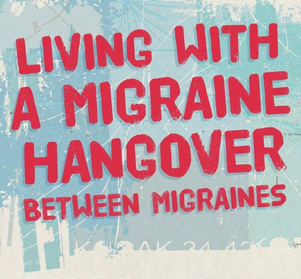 Hangover between migraines