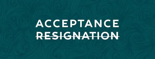 Acceptance, Not Resignation image