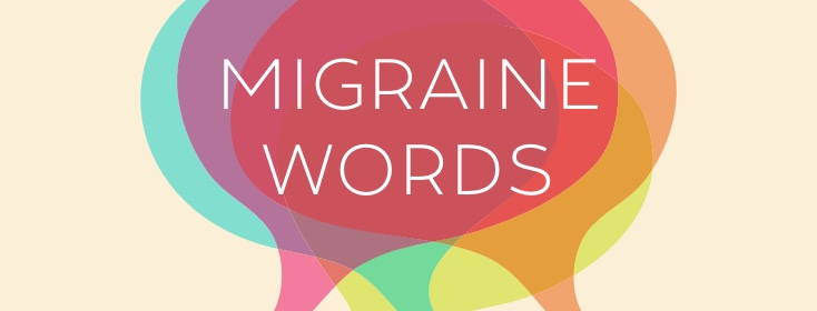 From the community: Words that describe migraine