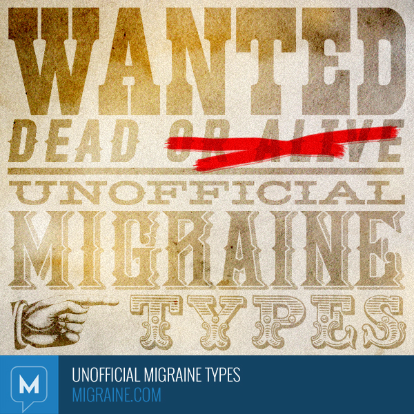Unofficial migraine types