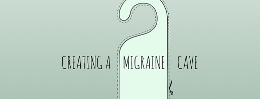 Creating a Migraine Cave image
