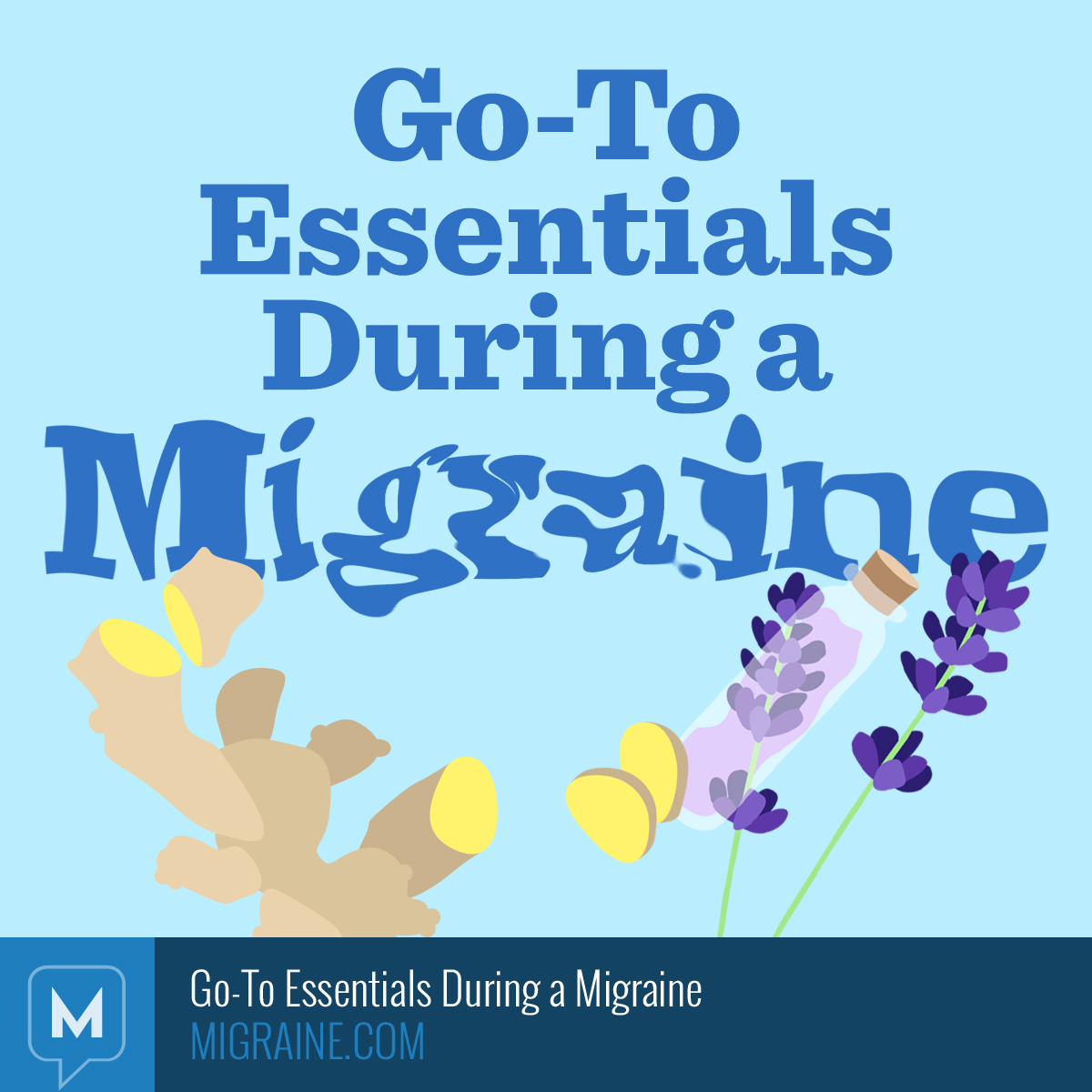 Go-To Essentials During a Migraine