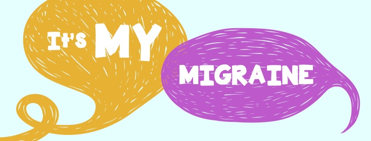It's MY Migraine