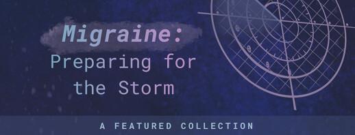 Migraine: Preparing for the Storm image