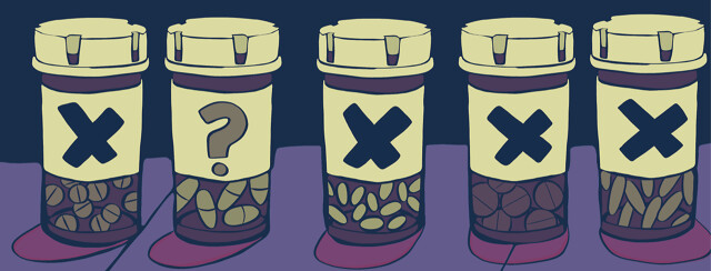 Medications with x's on their labels, and one with a question mark on it